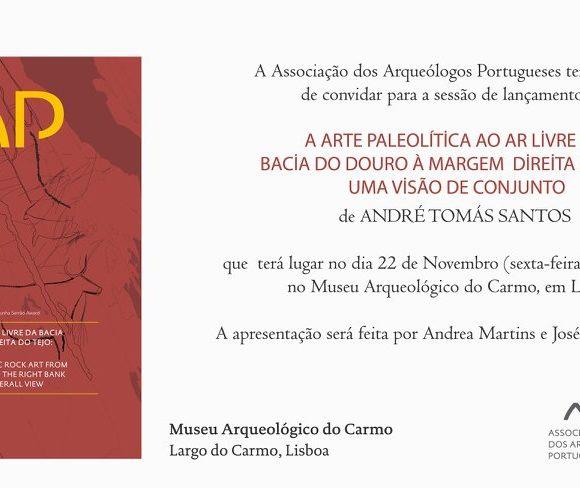 """Presentation of the book """"A Arte Paleolítica ao Ar Livre da Bacia do Douro à Margem Direita do Tejo: uma visão de conjunto"""""""