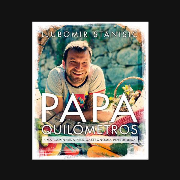 livro Papa-Quilómetros – Uma caminhada pela gastronomia portuguesa