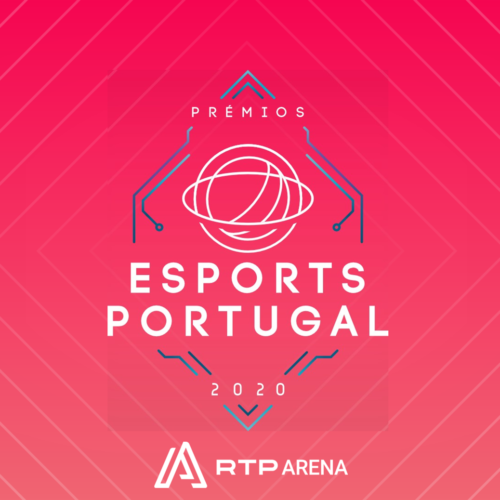 Prémios Esports Portugal 2020 – RTP Arena