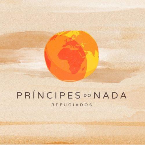 Príncipes do Nada – V Série