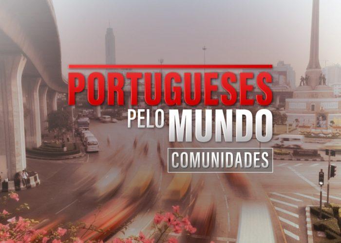Portugueses Pelo Mundo – Comunidades