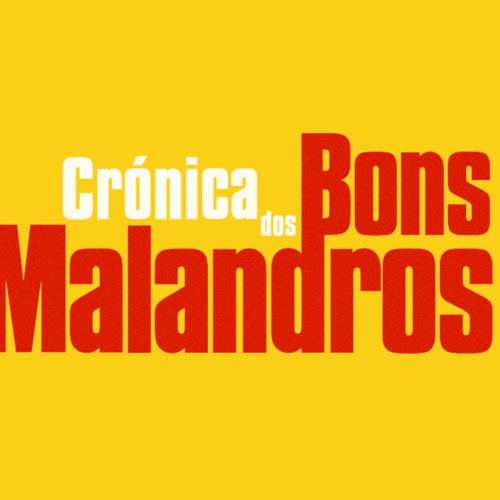 Crónica dos Bons Malandros